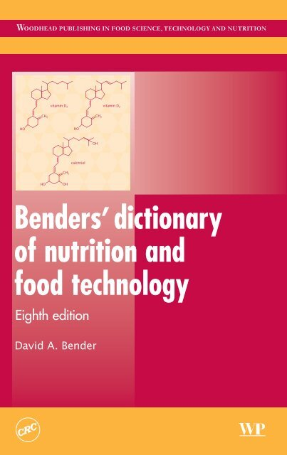 Benders'dictionary of nutrition and food technology E Lib