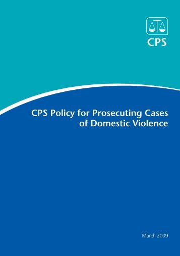 CPS Policy for Prosecuting Cases of Domestic Violence - Crown ...