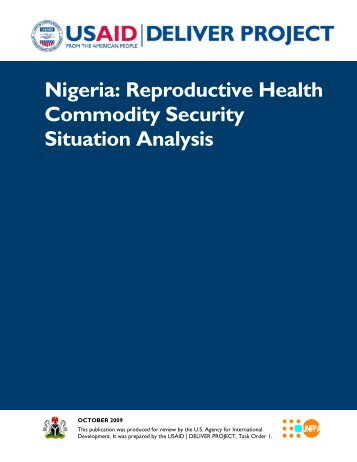 Nigeria: Reproductive Health Commodity Security Situation ... - usaid