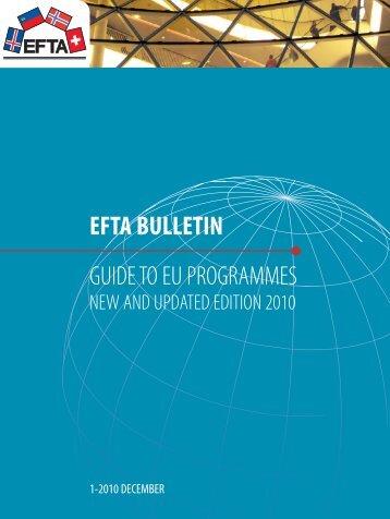 EFTA BULLETIN GUIDE TO EU PROGRAMMES