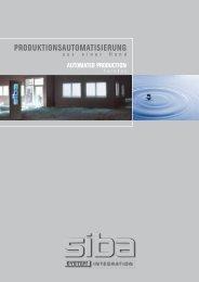 PRODUKTIONSAUTOMATISIERUNG - Siba
