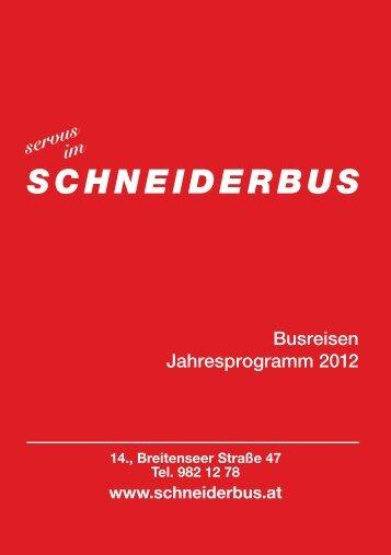Schneiderbus Programm 2012 - SCHNEIDERBUS GmbH