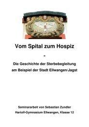 Vom Spital zum Hospiz - - Christentum und Kultur
