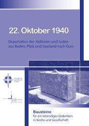 22. Oktober 1940 Bausteine - Gesellschaft für christlich-jüdische ...