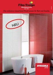 Das exklusive wasserfeste Wand-System für Bad und ... - Byggma