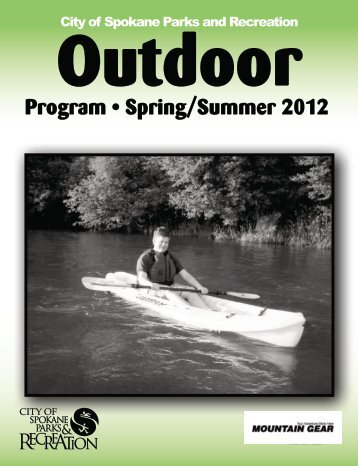 Program • Spring/Summer 2012 - City of Spokane Parks and ...
