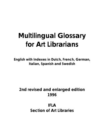 Multilingual Glossary for Art Librarians - IFLA