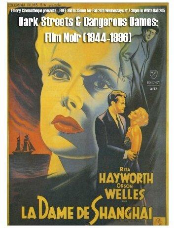 Dark Streets & Dangerous Dames: Film Noir ... - The Cinema Club