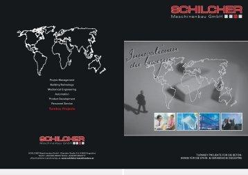 Turnkey Projects - bei SCHILCHER Maschinenbau GmbH