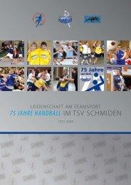 75 JAHRE HAndbAll in SCHMidEn - TSV Schmiden Handball