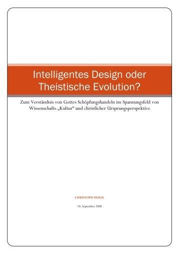 2. Preis Christoph Heilig: Intelligentes Design oder Theistische