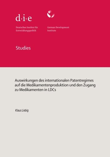 Auswirkungen des internationalen Patentregimes auf die ... - Unido