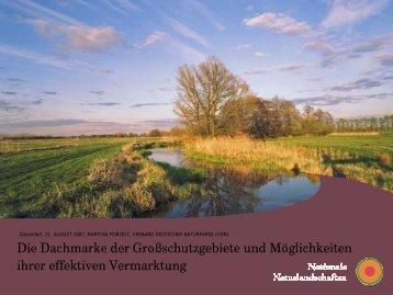 Die Dachmarke der Großschutzgebiete und Möglichkeiten ihrer ...