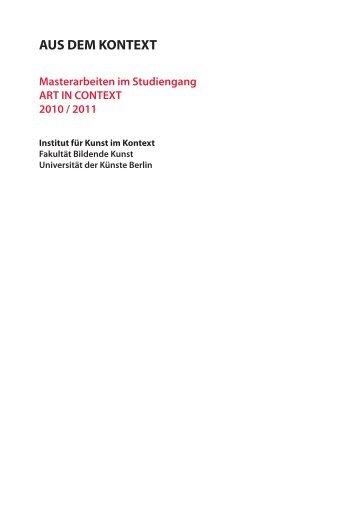 AUS DEM KONTEXT - Institut für Kunst im Kontext - Universität der ...