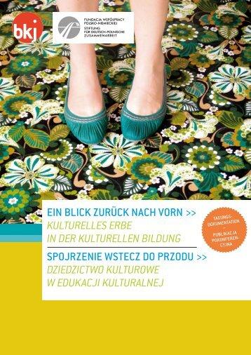 dziedzictwo Kulturowe w eduKacji Kulturalnej - Bundesvereinigung ...