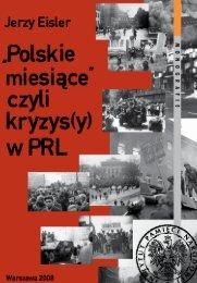 Jerzy Eisler: Polskie miesiące (PDF) - Pamięć.pl