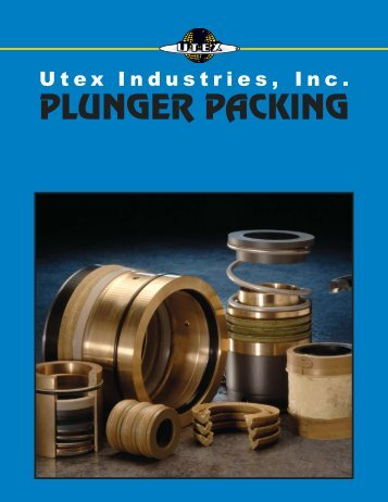 PLUNGER PACKING - UTEX Ind.