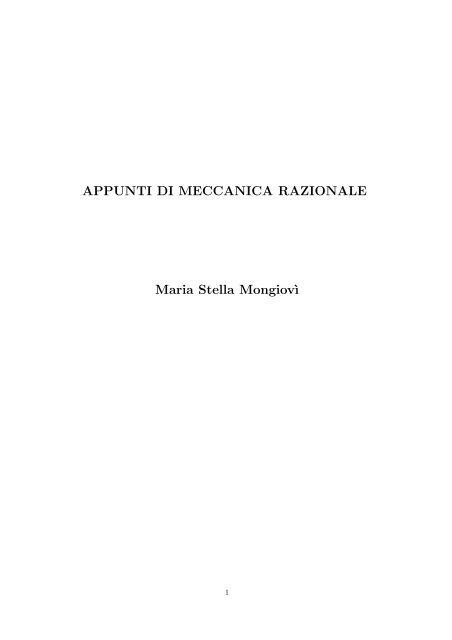 Appunti Di Meccanica Razionale Maria Stella Mongiov I