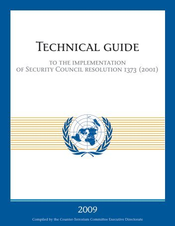 Technical guide to the implementation of Security Council resolution ...