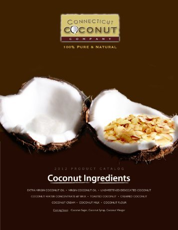2012 Product Catalog - Connecticut Coconut Company