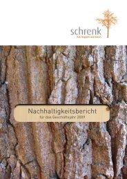 Unser Nachhaltigkeitsbericht 2009 [Datei .pdf ca. 3,2 - Schrenk GmbH