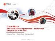 Trend Micros bieten durchgängigen und verlässlichen Schutz Trend ...