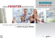 NEUE FENSTERAUSSICHTEN - Bayerwald Fenster & Haustüren