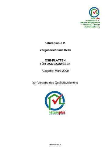 natureplus e.V. Vergaberichtlinie 0203 OSB-PLATTEN FÜR DAS ...