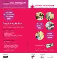 21.–23. Januar 2011 BREMER ALTBAUTAGE + hanseBAU 2011 ...