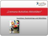 Hier können Sie weitere Infos downloaden! (PDF) - Cremona Activities