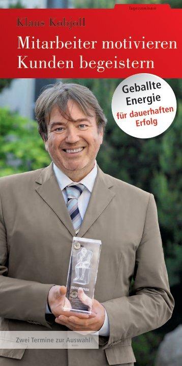 Mitarbeiter motivieren Kunden begeistern - SchmidtColleg GmbH ...