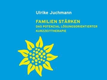 Ulrike Juchmann FAMILIEN STÄRKEN