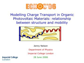 Modelling charge transport in organic photovoltaic materials ...