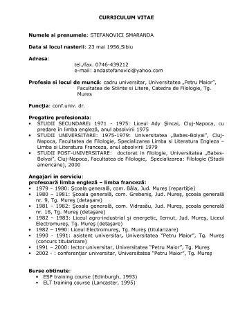 CURRICULUM VITAE Numele si prenumele: STEFANOVICI ...