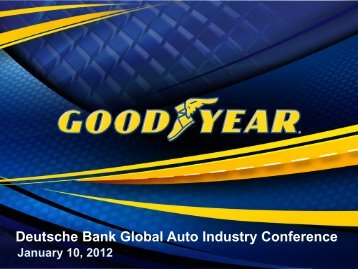 Deutsche Bank Global Auto Industry Conference - Goodyear
