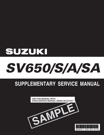USE THIS MANUAL WITH: SV650 SERVICE MANUAL (99500 ...