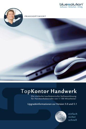 Upgradeinformationen zur Version 5.0 und 5.1 - TopKontor Software ...