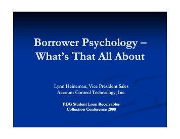 Borrower Psychology Borrower Psychology - Professional ...