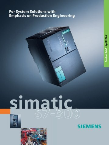 SIMATIC S7-300 - For System Solutions with Emphasis on ...