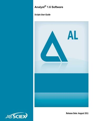 Analyst® 1.6 Software Scripts User Guide - AB Sciex