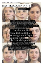 DAS MAGAZIN NR. 8 3. Empfinden Sie diese ... - Theater Freiburg