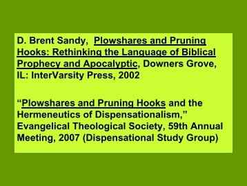 D. Brent Sandy, Plowshares and Pruning Hooks: Rethinking the ...