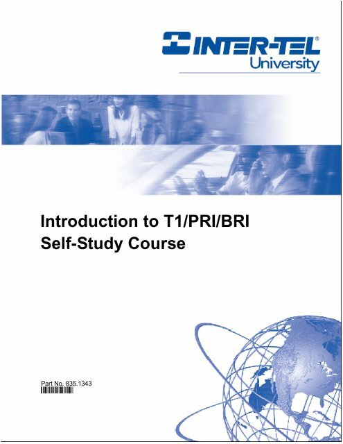 Introduction to T1/PRI/BRI Self-Study Course - Mitel OnLine