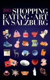 SHOPPING EATING .ART IN SALZBURG - Altstadt Salzburg