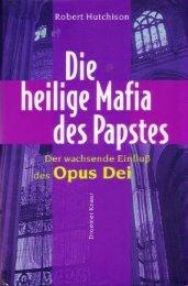 Die heilige Mafia des Papstes. Der wachsende Einfluß - Globale ...