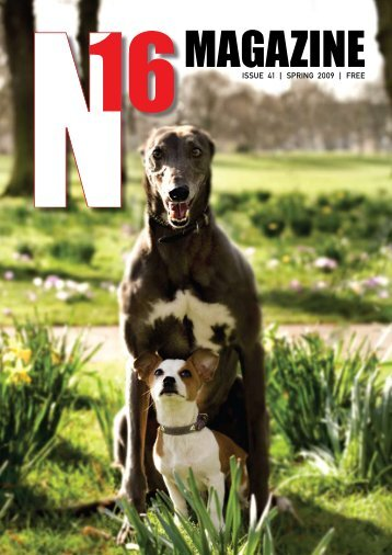 issue 41 | spring 2009 | free - N16, Stoke Newington's Own Magazine