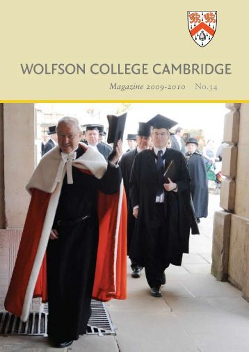 Magazine 2009-2010 - Wolfson College - University of Cambridge
