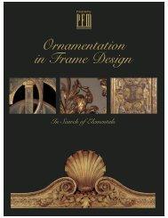 PICTURE FRAMING MAGAZINE Ornamentation In Frame Design