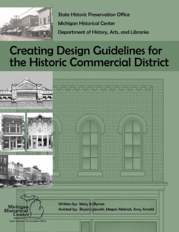Creating Design Guidelines for the Historic ... - State of Michigan