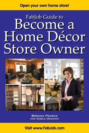 Become A Home Décor Store Owner - Fabjob.com